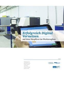 Erfolgreich Digital Vernetzen von de Lange,  Johan, Dr. Boos,  Wolfgang, Goertz,  David, Hensen,  Tobias, Salmen,  Michael, Wiese,  Jan