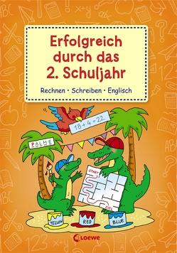 Erfolgreich durch das 2. Schuljahr von Volk,  Roland, Weinhold,  Angela