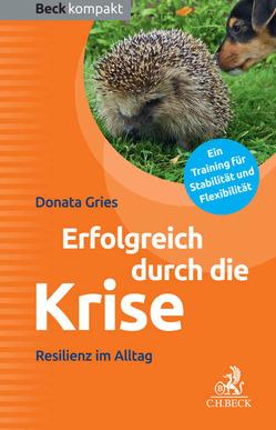 Erfolgreich durch die Krise von Gries,  Donata