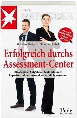 Erfolgreich durchs Assessment-Center von Lebek,  Susanne, Philipps,  Gordian