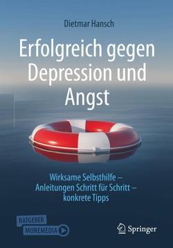 Erfolgreich gegen Depression und Angst von Hansch,  Dietmar
