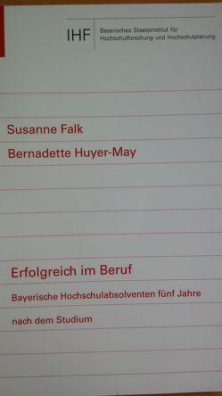 Erfolgreich im Beruf von Falk,  Susanne, Huyer-May,  Bernadette