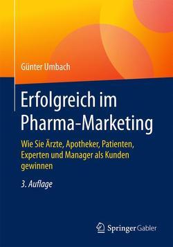 Erfolgreich im Pharma-Marketing von Umbach,  Günter
