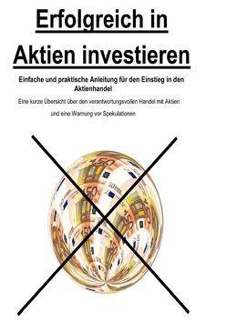 Erfolgreich in Aktien investieren von Tallieux,  Andreas
