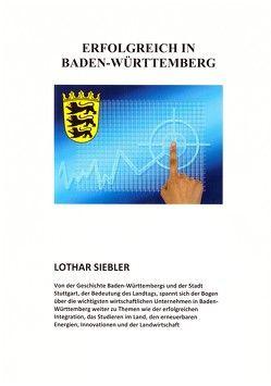 Erfolgreich in Baden-Württemberg von Siebler,  Lothar