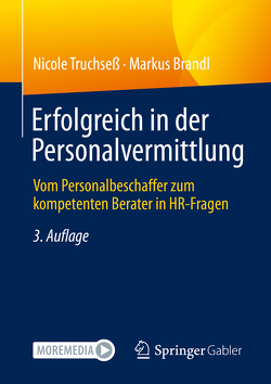 Erfolgreich in der Personalvermittlung von Brandl,  Markus, Hurst,  Adrian, Truchseß,  Nicole
