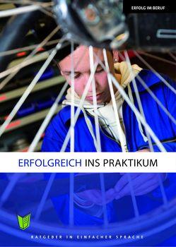 Erfolgreich ins Praktikum von Diebold-Napierala,  Frauke, van der Zedde,  Maartje, Zindler,  Frederike