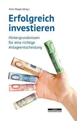 Erfolgreich investieren von Hoppe,  Peter