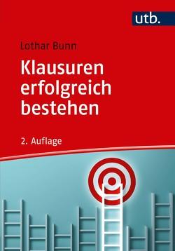 Klausuren erfolgreich bestehen von Bunn,  Lothar