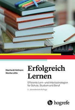 Erfolgreich Lernen von Hofmann,  Eberhardt, Löhle,  Monika