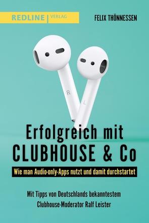 Erfolgreich mit Clubhouse & Co von Thönnessen,  Felix