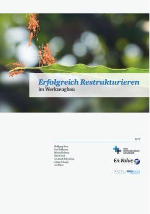 Erfolgreich Restrukturieren von de Lange,  Johan, Dr. Kuhlmann,  Karl, Dr. Salmen,  Michael, Kelzenberg,  Christoph, Kenk,  Ulrich, Prof. Dr. Boos,  Wolfgang, Wiese,  Jan