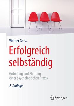 Erfolgreich selbständig von Groß,  Werner