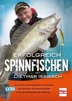 Erfolgreich Spinnfischen mit Dietmar Isaiasch von Isaiasch,  Dietmar