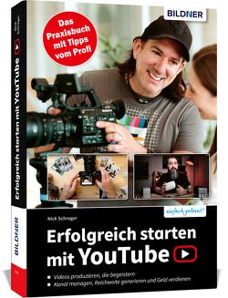 Erfolgreich starten mit YouTube von Schreger,  Nick