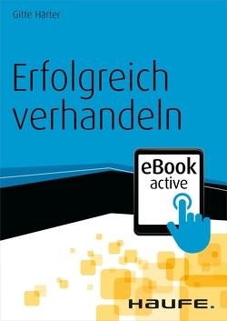 Erfolgreich verhandeln – eBook active von Härter,  Gitte