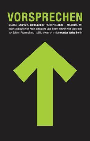 Erfolgreich vorsprechen – Audition von Fosse,  Bob, Johnstone,  Keith, Schreyer,  Petra, Shurtleff,  Michael