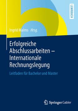 Erfolgreiche Abschlussarbeiten – Internationale Rechnungslegung von Malms,  Ingrid