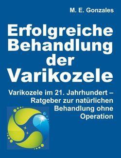Erfolgreiche Behandlung der Varikozele von Gonzales,  M. E.