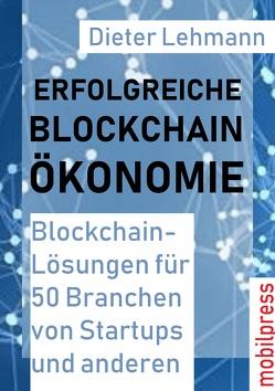 Erfolgreiche Blockchain-Ökonomoe von Lehmann,  Dieter