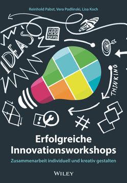 Erfolgreiche Innovationsworkshops von Koch,  Lisa, Pabst,  Reinhold, Podlinski,  Vera