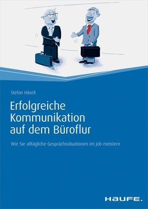 Erfolgreiche Kommunikation auf dem Büroflur von Häseli,  Stefan