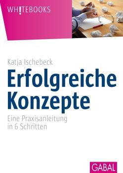 Erfolgreiche Konzepte von Ischebeck,  Katja