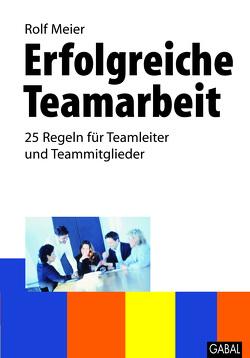 Erfolgreiche Teamarbeit von Meier,  Rolf