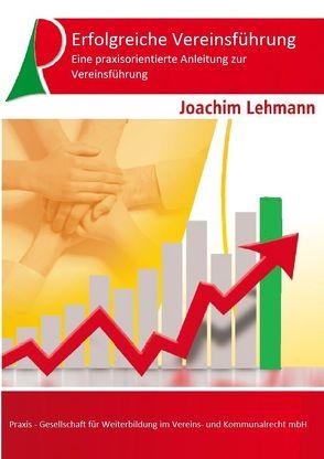 Erfolgreiche Vereinsführung von Lehmann,  Joachim