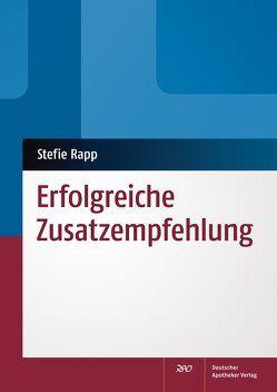 Erfolgreiche Zusatzempfehlung von Rapp,  Stefie