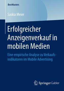 Erfolgreicher Anzeigenverkauf in mobilen Medien von Meier,  Saskia