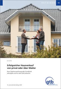 Erfolgreicher Hausverkauf von privat oder über Makler von Siepe,  Werner