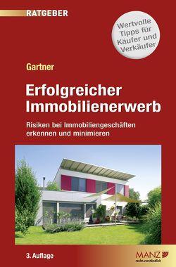 Erfolgreicher Immobilienerwerb von Gartner,  Herbert