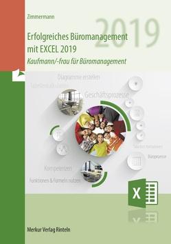 Erfolgreiches Büromanagement mit EXCEL 2019 von Zimmermann,  Axel
