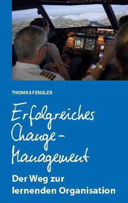 Erfolgreiches Change-Management von Fengler,  Thomas