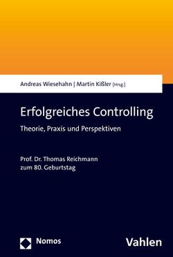 Erfolgreiches Controlling von Kißler,  Martin, Wiesehahn,  Andreas