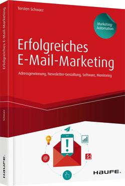 Erfolgreiches E-Mail-Marketing inkl. Arbeitshilfen online von Schwarz,  Torsten