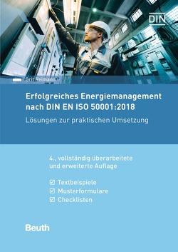 Erfolgreiches Energiemanagement nach DIN EN ISO 50001:2018 – Buch mit E-Book von Reimann,  Grit
