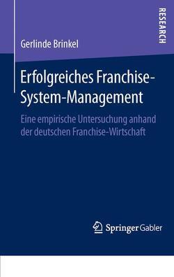 Erfolgreiches Franchise-System-Management von Brinkel,  Gerlinde