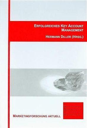 Erfolgreiches Key Account Management von Diller,  Hermann