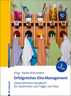 Erfolgreiches Kita-Management von Klug,  Wolfgang, Kratzmann,  Jens