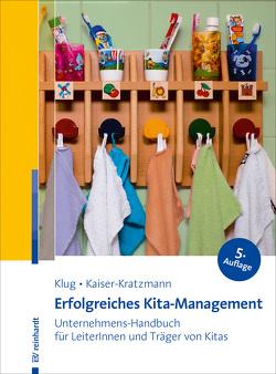 Erfolgreiches Kita-Management von Kaiser-Kratzmann,  Jens, Klug,  Wolfgang