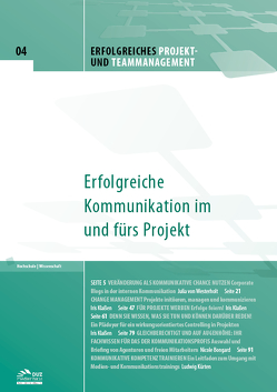 Erfolgreiches Projekt- und Teammanagement – Heft 4 von Bongard,  Nicole, Klaßen,  Iris, Kürten,  Ludwig, von Westerholt,  Julia