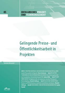 Erfolgreiches Projekt- und Teammanagement – Heft 5 von Armbruster,  Bernt, Hoffmann,  Elisabeth, Miller,  Andrew, Quandel,  Gudrun