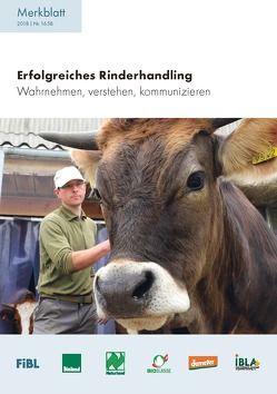 Erfolgreiches Rinderhandling von Probst,  Johanna, Spengler Neff,  Anet