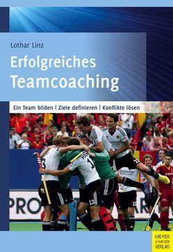 Erfolgreiches Teamcoaching von Linz,  Lothar