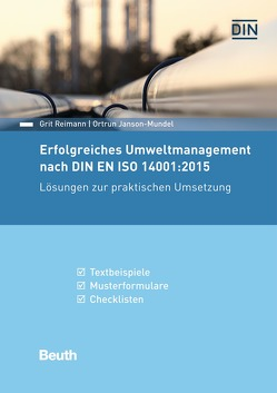 Erfolgreiches Umweltmanagement nach DIN EN ISO 14001:2015 von Janson-Mundel,  Ortrun, Reimann,  Grit