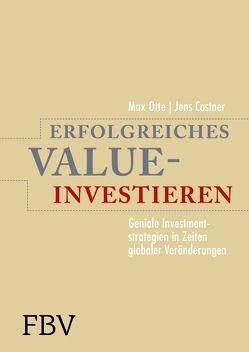 Erfolgreiches Value-Investieren von Castner,  Jens, Otte,  Prof. Dr. Max