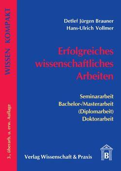 Erfolgreiches wissenschaftliches Arbeiten von Brauner,  Detlef J, Vollmer,  Hans U