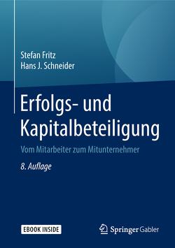 Erfolgs- und Kapitalbeteiligung von Fritz,  Stefan, Schneider,  Hans J.